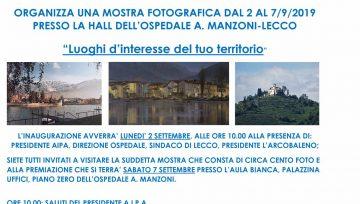 DAL 2 AL 7/9/2019: MOSTRA FOTOGRAFICA PRESSO LA HALL DELL'OSPEDALE A. MANZONI DI LECCO