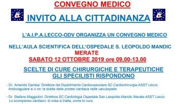 CONVEGNO: SCELTE DI CURE CHIRURGICHE E TERAPEUTICHE GLI SPECIALISTI RISPONDONO (12/10/2019 ore 09,00-13,00)