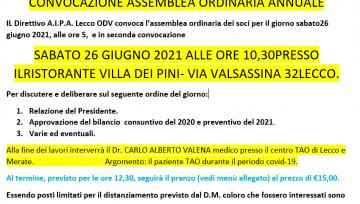 CONVOCAZIONE ASSEMBLEA ORDINARIA ANNUALE - SABATO 26 GIUGNO 2021 ALLE ORE 10,30PRESSO IL RISTORANTE VILLA DEI PINI